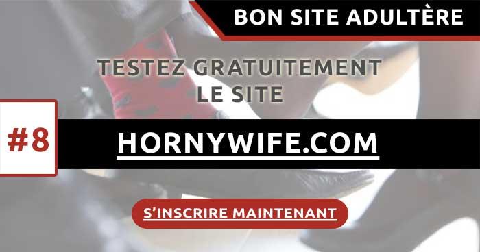 Mon avis sur le site adultère HornyWife