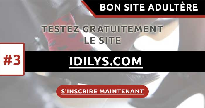 Mon avis sur le site adultère Idilys